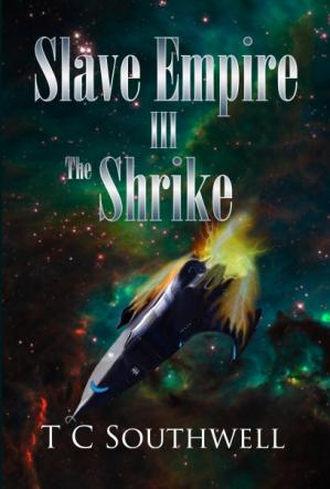 Slave Empire 3: The Shrike