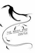 The Magic Bird and Other Folktales from China