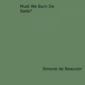 Must We Burn de Sade?