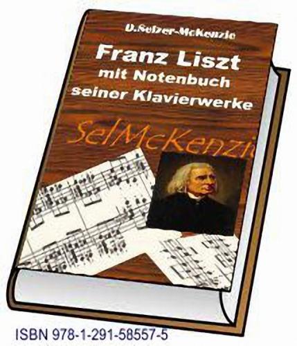 Liszt Franz - mit Notenbuch seiner Klavierwerke