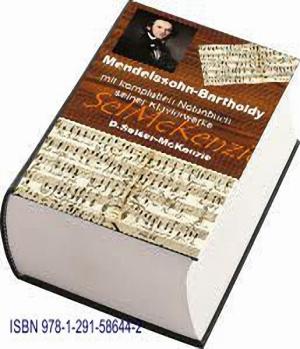 Mendelssohn_Bartholdy – mit Notenbuch Klavierwerke und Oper