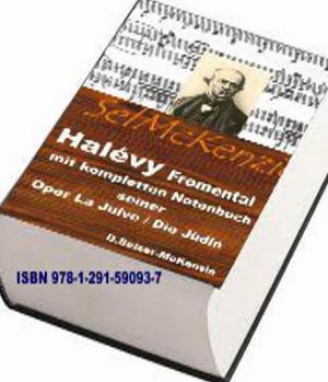 Halévy Fromental – mit Notenbuch seiner Oper La Juive/Die Jü