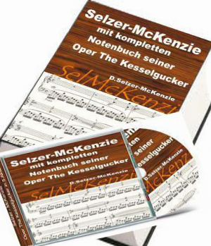 Selzer-McKenzie Oper The Kesselgucker