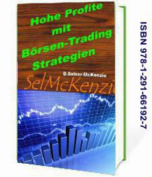 Hohe Profite mit Börsen-Trading-Strategien