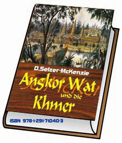 Angkor Wat und die Khmer