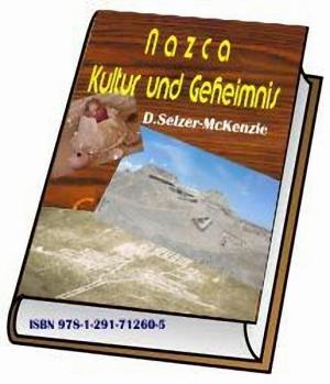 Nazca Kultur und Geheimnis