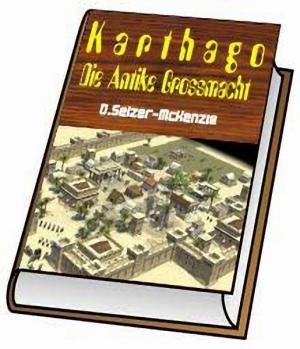 Karthago – Die Antike Grossmacht