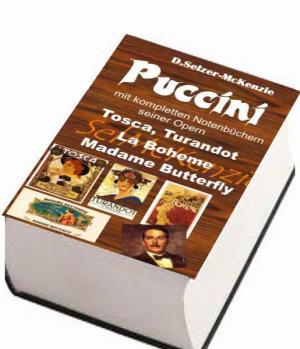 Puccini – mit Notenbuch Tosca,Turandot, La Boheme, Madame Bu