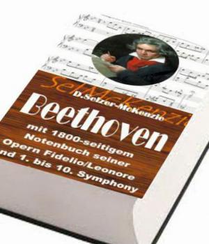 Beethoven – mit 1800seitigem Notenbuch alle Symphony's und O