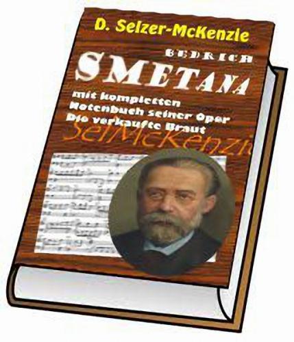 Smetana – mit kompletten Notenbuch Oper Die verkaufte Braut