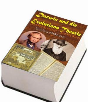 Darwin und die Evolutions-Theorie