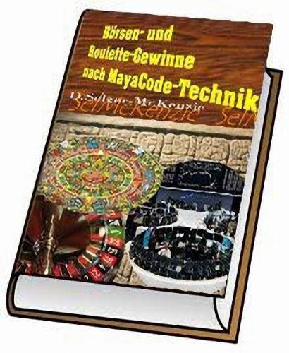 Börsen Roulette Gewinne nach Maya Code Technik