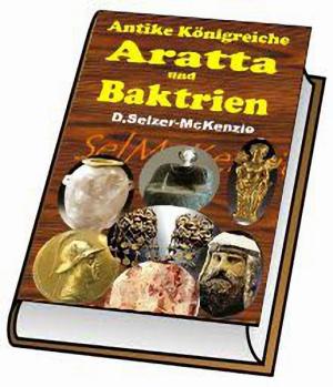 Aratta unjd Baktrien - Antike Königreiche