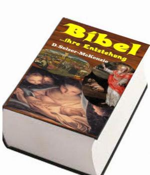 Bibel ... ihre Entstehung