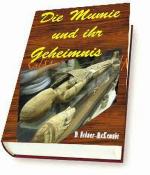 Die Mumie und ihr Geheimnis
