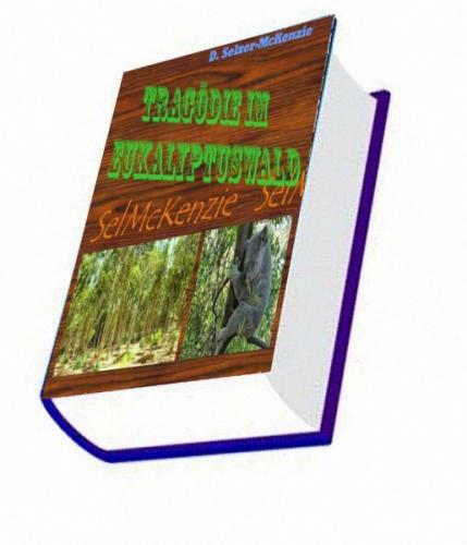 Tragödie im Eukalyptuswald
