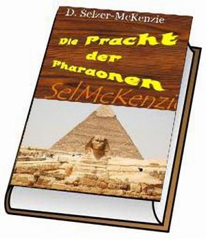 Die Pracht der Pharaonen