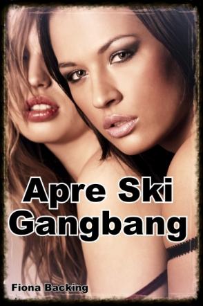 Apre Ski Gangbang