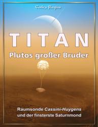 Titan: Plutos großer Bruder