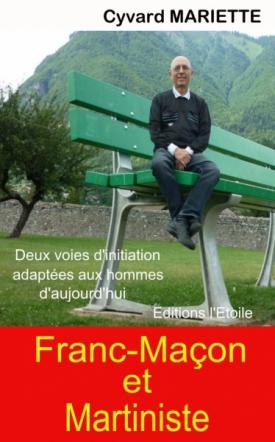 Franc-Maçon et Martiniste