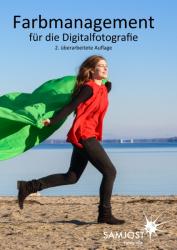 Farbmanagement für die Digitalfotografie