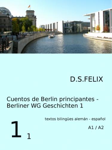 Cuentos de Berlin - Berliner WG Geschichten 1