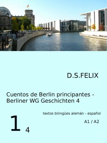 Cuentos de Berlin - Berliner WG Geschichten 4