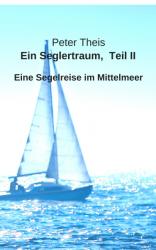 Seglertraum Teil II