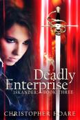 Deadly Enterprise