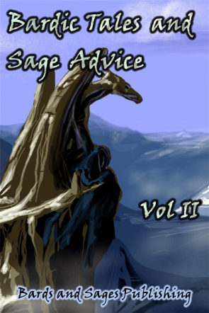 Bardic Tales and Sage Advice (Vol. II)