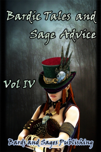 Bardic Tales and Sage Advice (Vol. IV)
