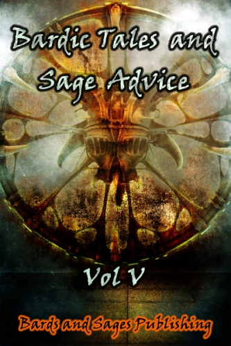 Bardic Tales and Sage Advice (Vol. V)