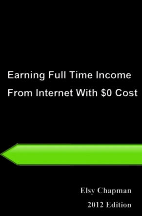 Earning Full Time Income From The Internet With $0 Cost