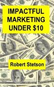 Impactful Marketing Under $10