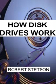 How Disk Drives Work
