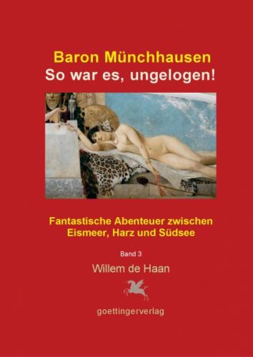 Baron Münchhausen: So war es, ungelogen! Bd. 3