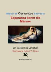 Cervantes: Esperanza kennt die Männer