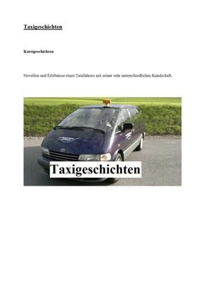 Taxi Geschichten mit meinen Kunden