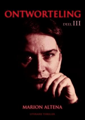 Ontworteling DEEL III