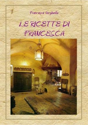 LE RICETTE DI FRANCESCA
