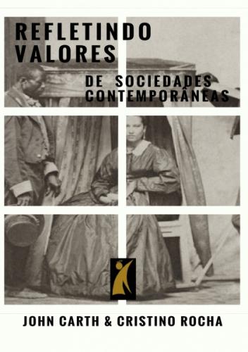 Refletindo valores em sociedades contemporâneas