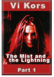 The Mist and the Lightning