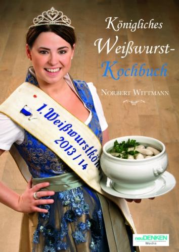 Königliches Weißwurst-Kochbuch