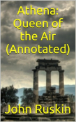 Athena: Queen of the Air (Annotated Edition)