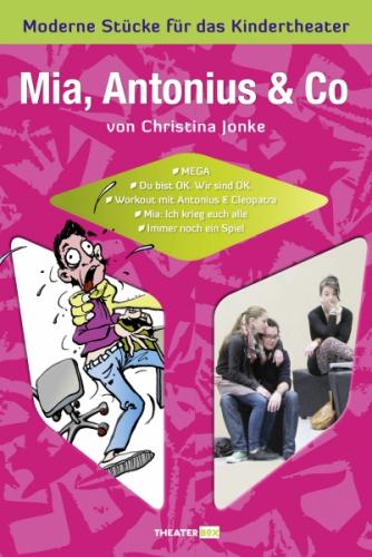 Mia, Antonius & Co