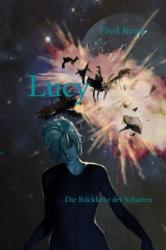 Lucy - Die Rückkehr der Schatten (Band 6)