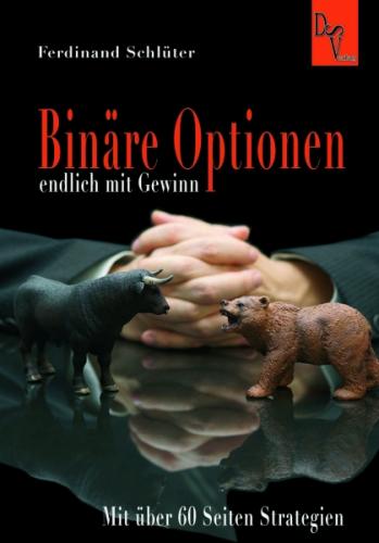 Binäre Optionen ENDLICH mit Gewinn Ausgabe 2015