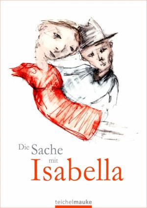 Die Sache mit Isabella