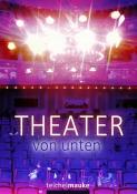 Theater von unten