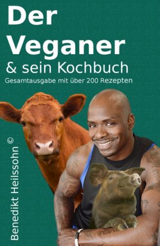Der Veganer und sein Kochbuch